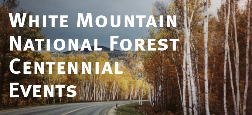 Forest Society Historical Photo of White Mountain National Forest Centennial