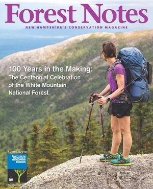 Forest Notes, Summer 18--The White Mountain National Forest Centennial Celebration