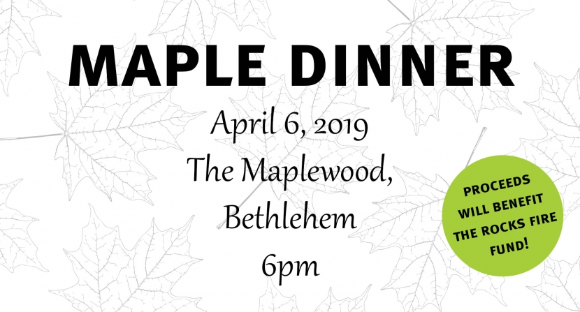 Maple Dinner 2019 to benefit The Rocks Fire Fund